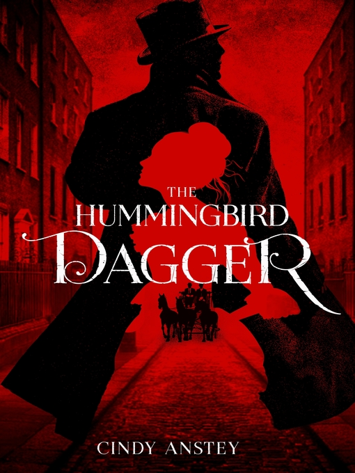 Title details for The Hummingbird Dagger by Cindy Anstey - Wait list