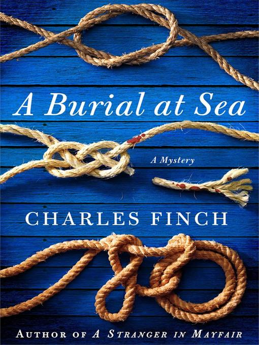 Title details for A Burial at Sea by Charles Finch - Available