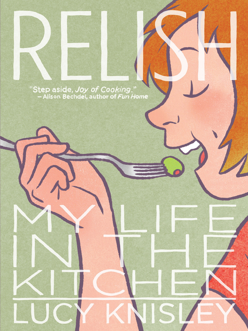 Title details for Relish by Lucy Knisley - Wait list