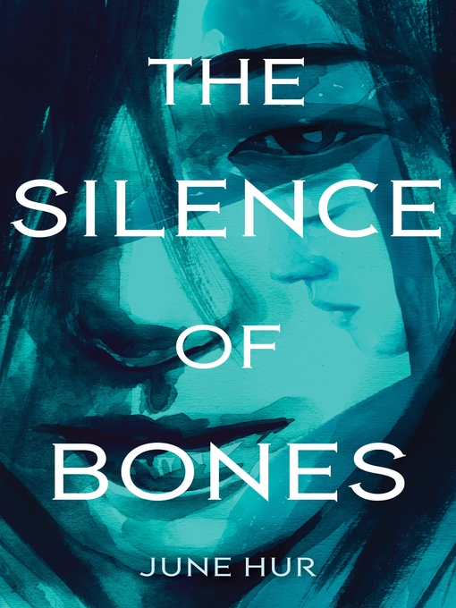Title details for The Silence of Bones by June Hur - Available