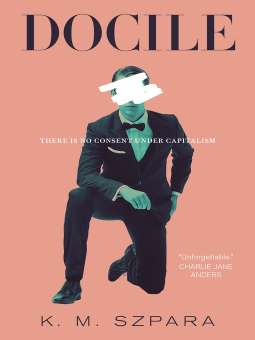 Title details for Docile by K.M. Szpara - Available