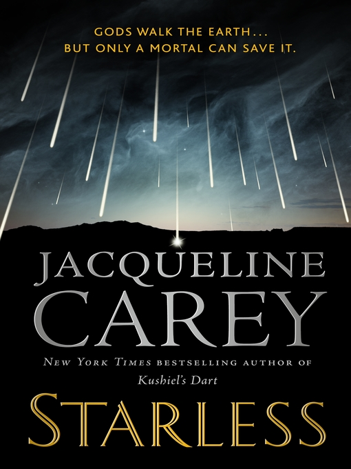Title details for Starless by Jacqueline Carey - Wait list