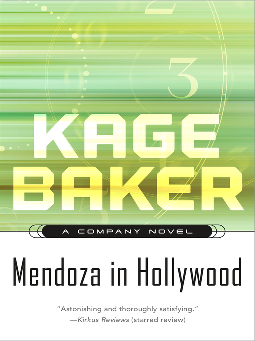 Title details for Mendoza in Hollywood by Kage Baker - Available