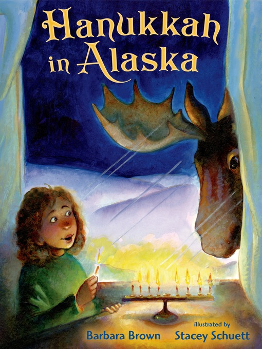 Title details for Hanukkah in Alaska by Barbara Brown - Available