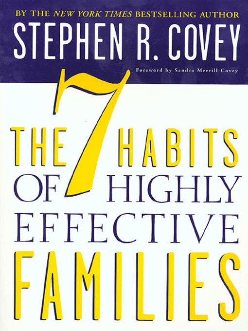 Title details for The 7 Habits of Highly Effective Families by Stephen R. Covey - Wait list