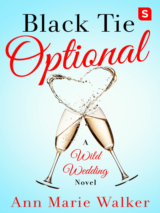 Title details for Black Tie Optional by Ann Marie Walker - Available