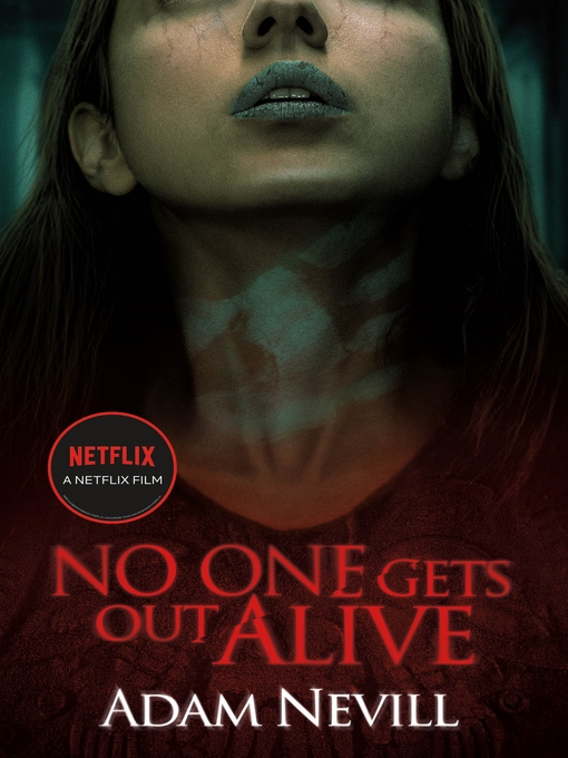 Title details for No One Gets Out Alive by Adam Nevill - Available