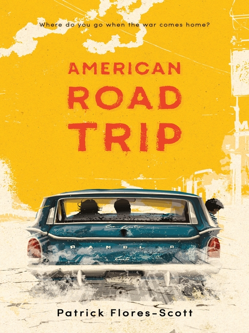Title details for American Road Trip by Patrick Flores-Scott - Available