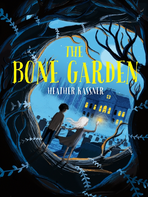 Title details for The Bone Garden by Heather Kassner - Available