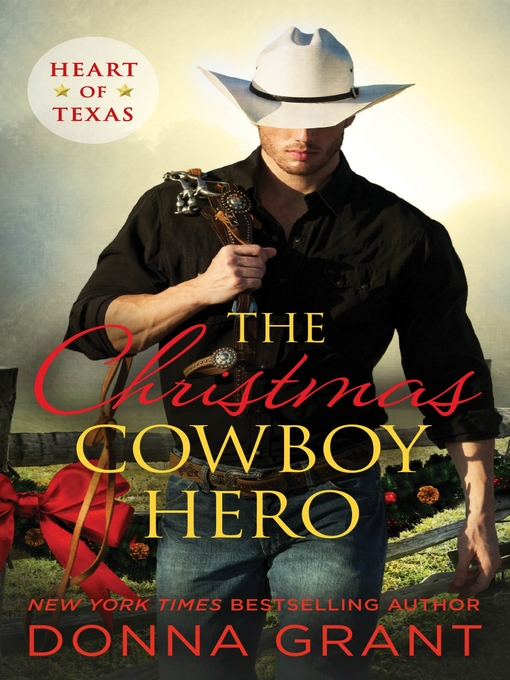 Title details for The Christmas Cowboy Hero by Donna Grant - Wait list