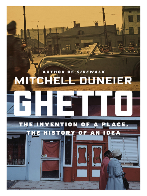 Title details for Ghetto by Mitchell Duneier - Wait list