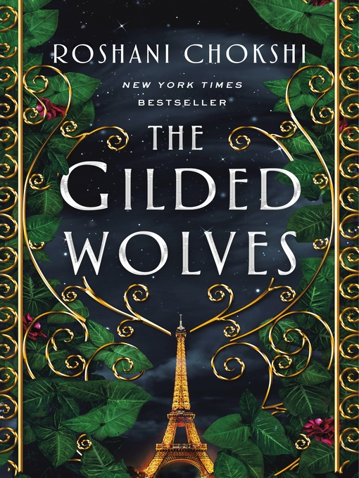 Title details for The Gilded Wolves by Roshani Chokshi - Available