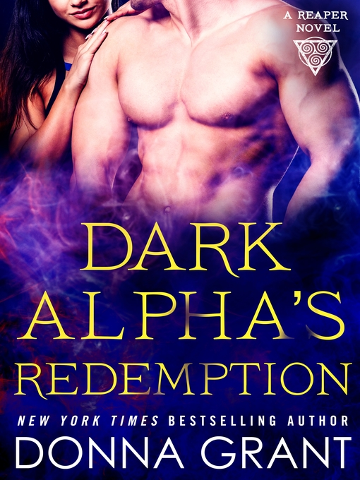 Title details for Dark Alpha's Redemption--A Reaper Novel by Donna Grant - Available