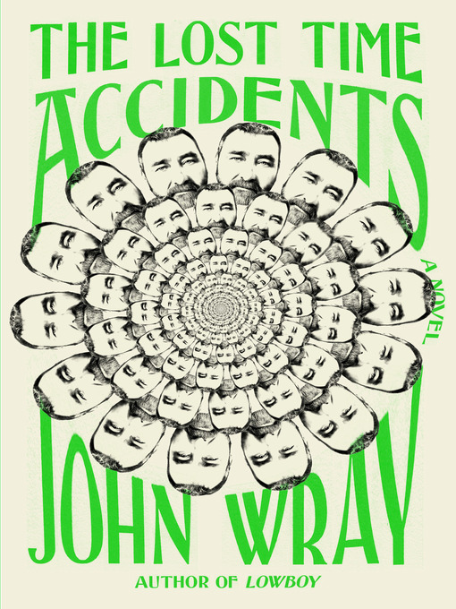 Title details for The Lost Time Accidents by John Wray - Available