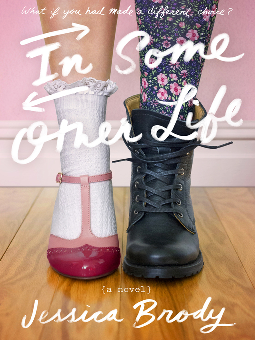 Title details for In Some Other Life by Jessica Brody - Wait list