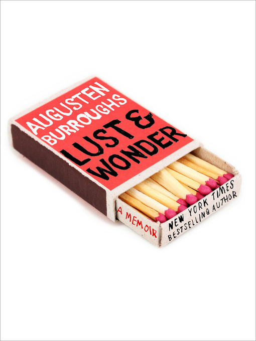 Title details for Lust & Wonder by Augusten Burroughs - Wait list