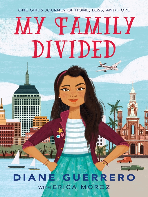 Title details for My Family Divided by Diane Guerrero - Available