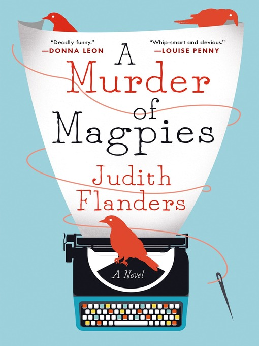 Title details for A Murder of Magpies--A Novel by Judith Flanders - Available