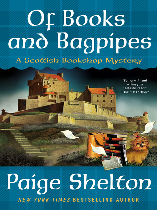 Title details for Of Books and Bagpipes by Paige Shelton - Available