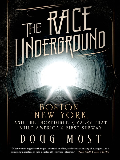 Title details for The Race Underground by Doug Most - Available