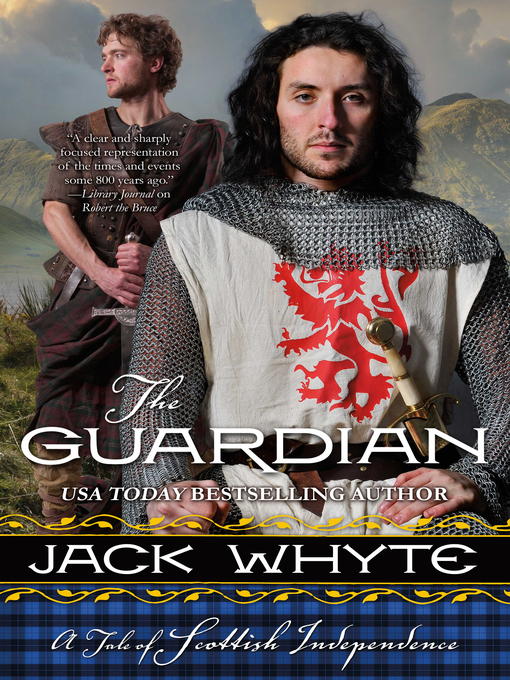 Title details for The Guardian by Jack Whyte - Wait list