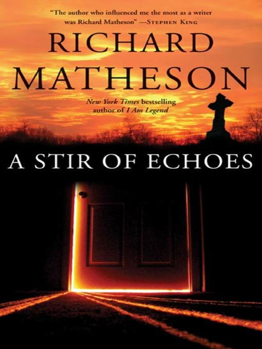 Title details for A Stir of Echoes by Richard Matheson - Available