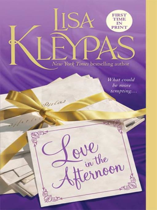 Title details for Love In the Afternoon by Lisa Kleypas - Wait list