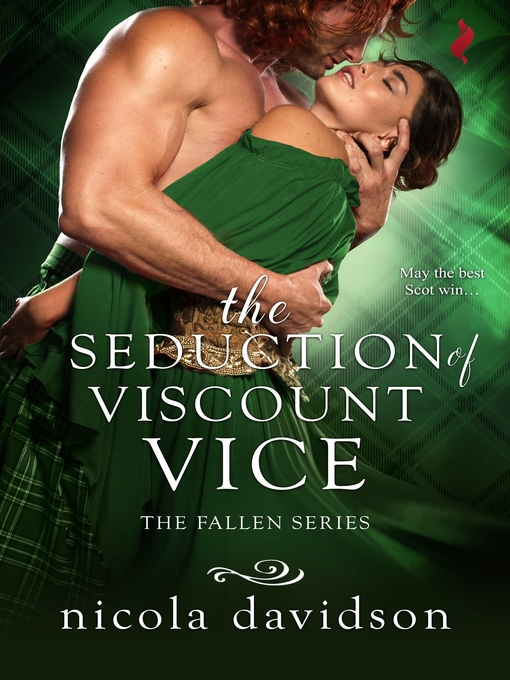 Title details for The Seduction of Viscount Vice by Nicola Davidson - Available