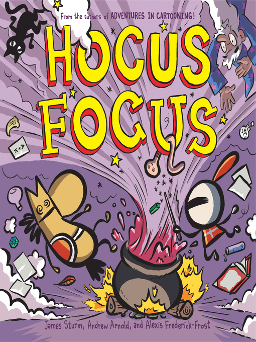 Title details for Hocus Focus by James Sturm - Wait list
