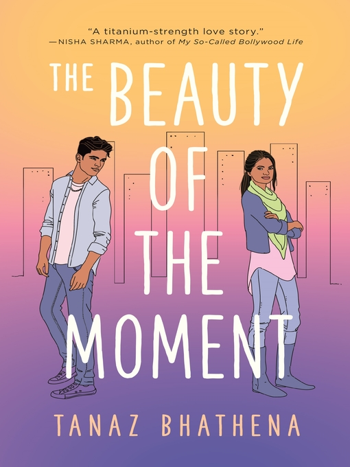 Title details for The Beauty of the Moment by Tanaz Bhathena - Wait list