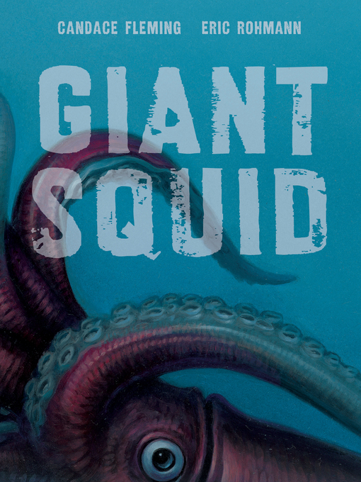 Title details for Giant Squid by Eric Rohmann - Available