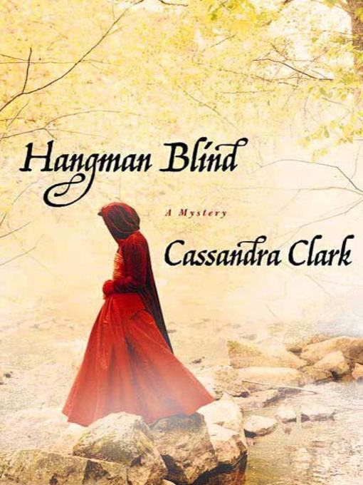 Title details for Hangman Blind by Cassandra Clark - Available