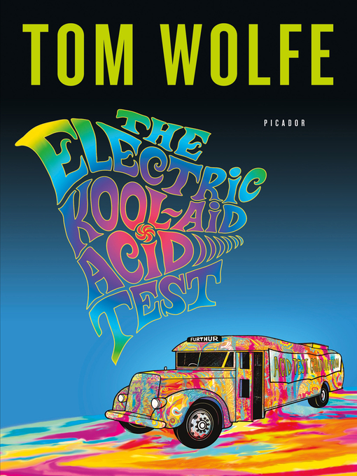 Title details for The Electric Kool-Aid Acid Test by Tom Wolfe - Available