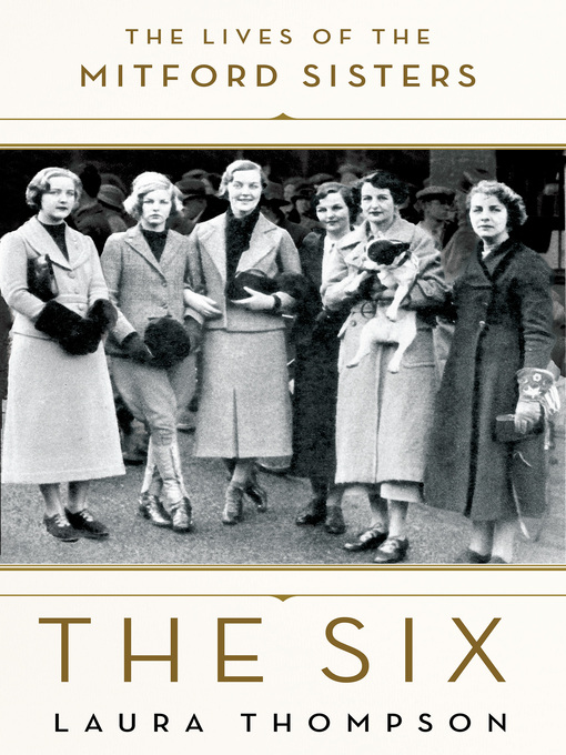 Title details for The Six by Laura Thompson - Available