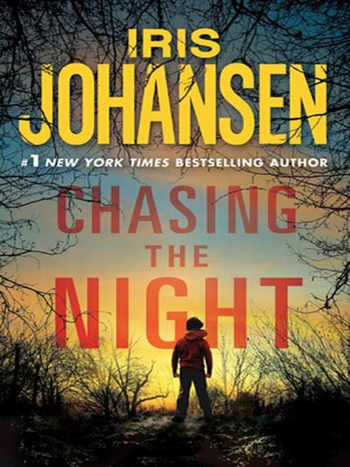 Title details for Chasing the Night by Iris Johansen - Available