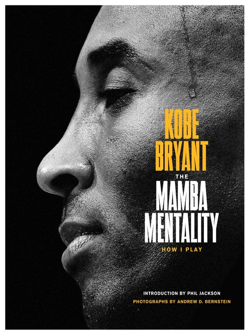 Title details for The Mamba Mentality by Kobe Bryant - Wait list