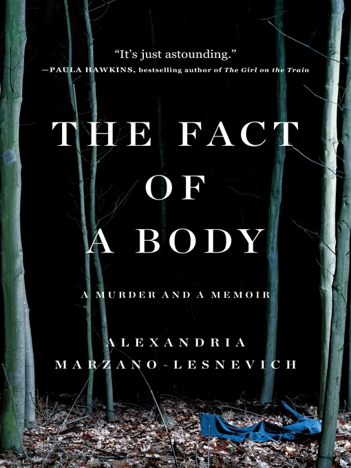 Title details for The Fact of a Body by Alexandria Marzano-Lesnevich - Wait list
