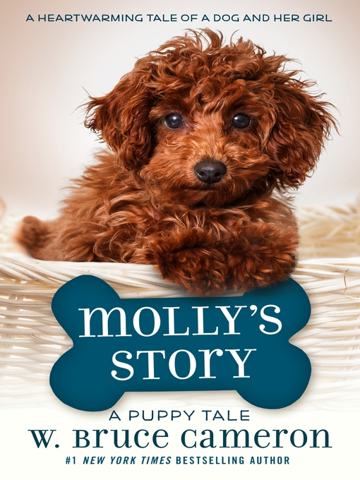Title details for Molly's Story by W. Bruce Cameron - Available