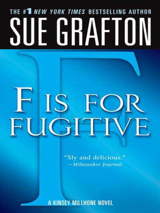 "Title details for ""F"" is for Fugitive by Sue Grafton - Wait list"