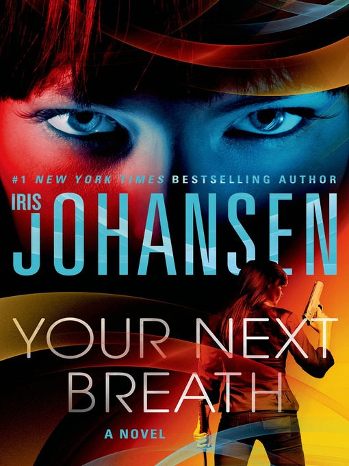 Title details for Your Next Breath by Iris Johansen - Wait list