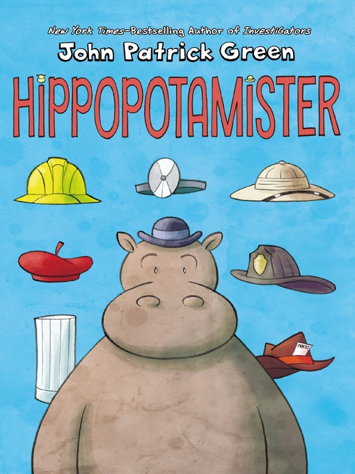 Title details for Hippopotamister by John Patrick Green - Available