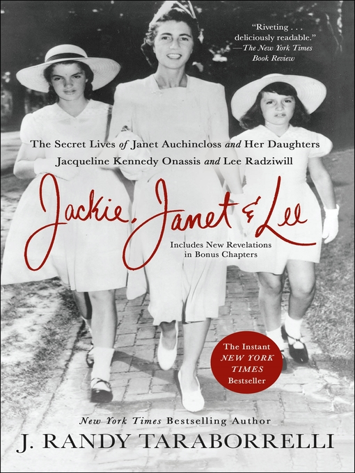 Title details for Jackie, Janet & Lee by J. Randy Taraborrelli - Available
