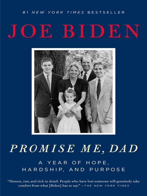 Title details for Promise Me, Dad by Joe Biden - Available