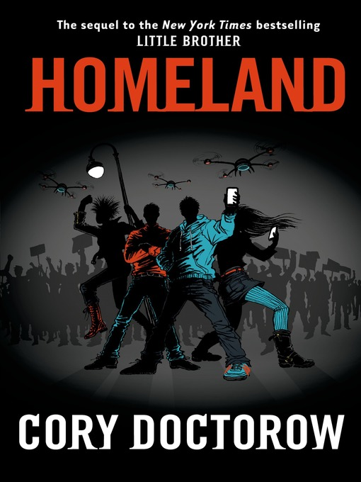 Title details for Homeland by Cory Doctorow - Wait list