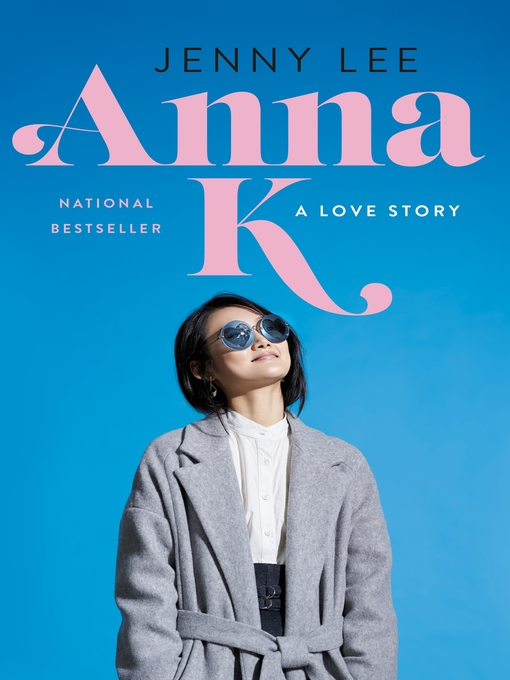 Title details for Anna K. by Jenny Lee - Available