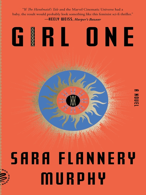 Title details for Girl One by Sara Flannery Murphy - Available
