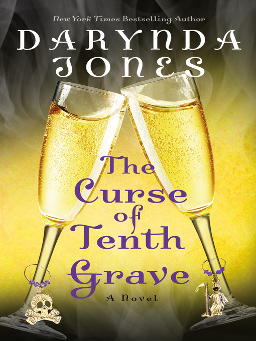 Title details for The Curse of Tenth Grave by Darynda Jones - Available