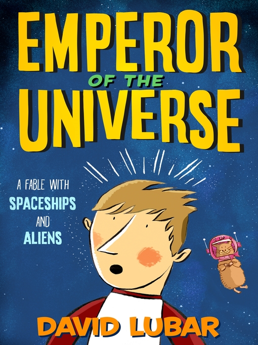 Title details for Emperor of the Universe by David Lubar - Available