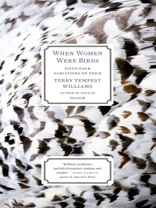Title details for When Women Were Birds by Terry Tempest Williams - Available
