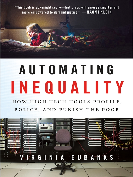 Title details for Automating Inequality by Virginia Eubanks - Available